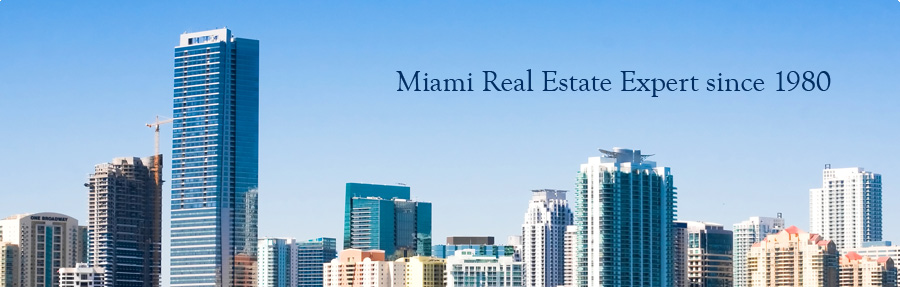 Miami Real Estate Expert since 1980